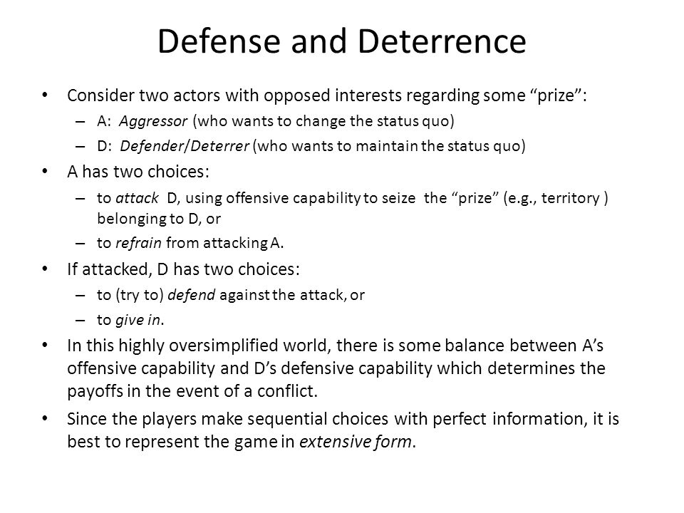 Defense and Deterrence