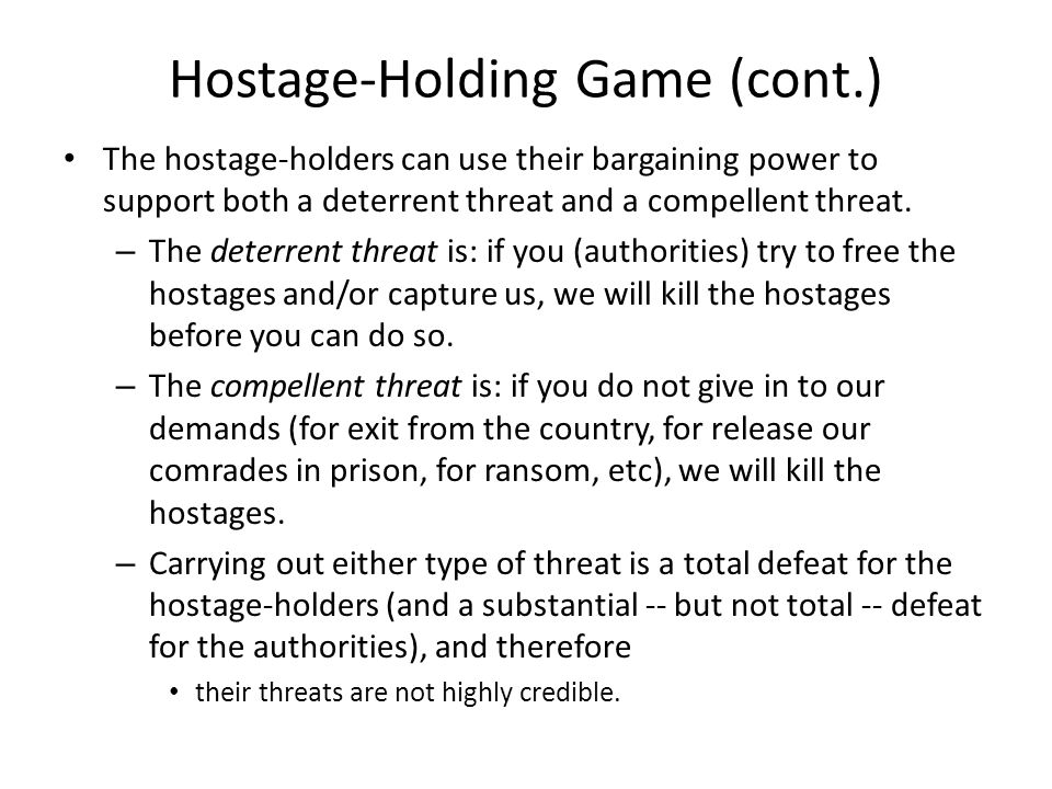 Hostage-Holding Game (cont.)
