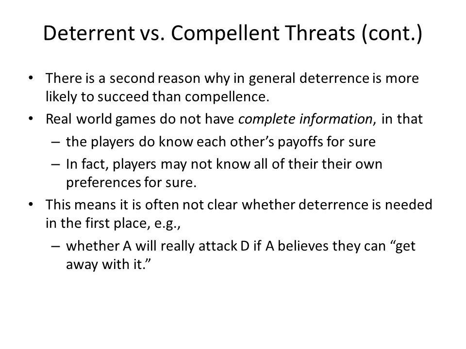 Deterrent vs. Compellent Threats (cont.)
