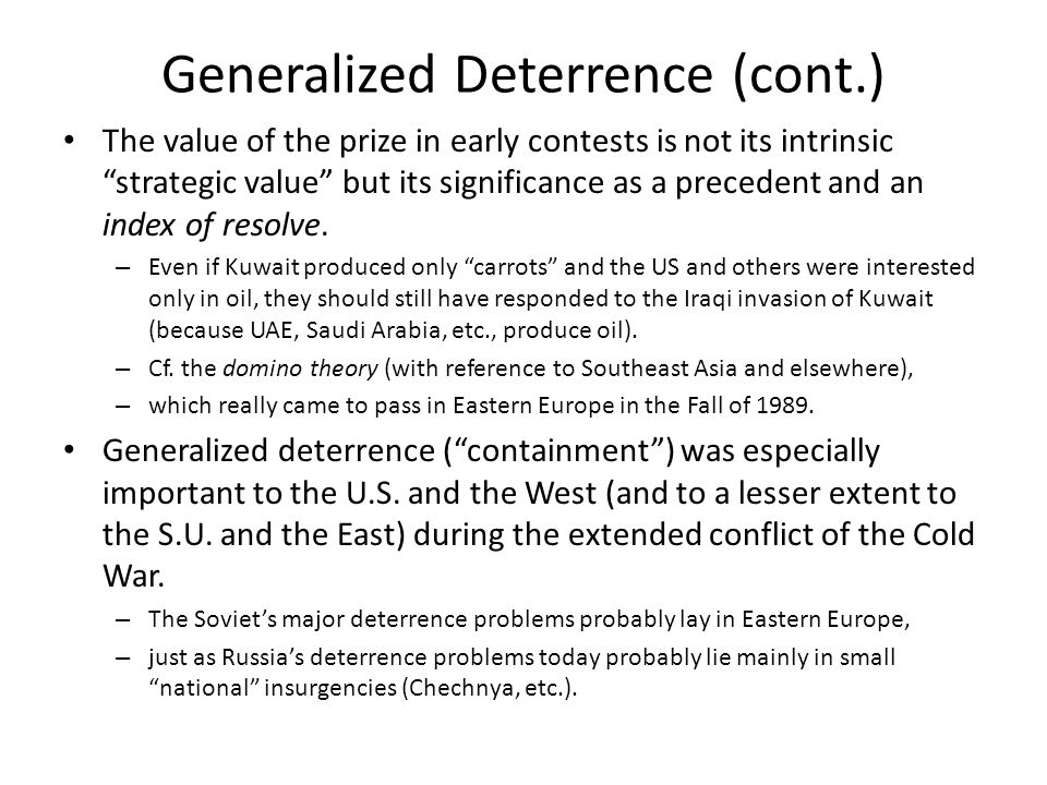 Generalized Deterrence (cont.)