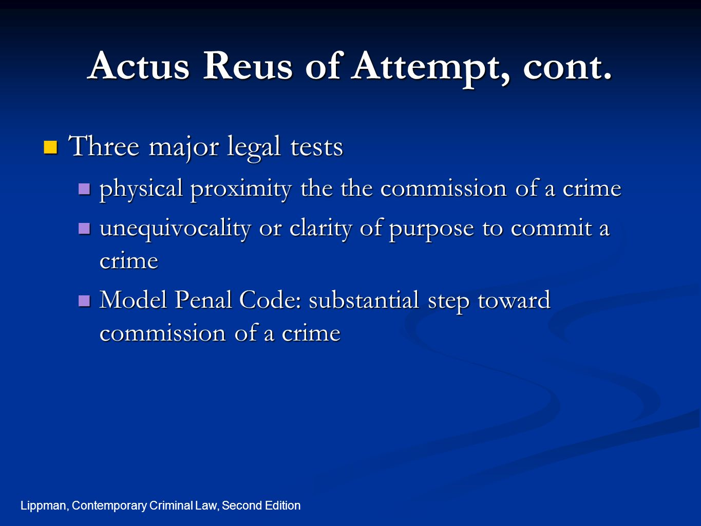 Actus Reus of Attempt, cont.