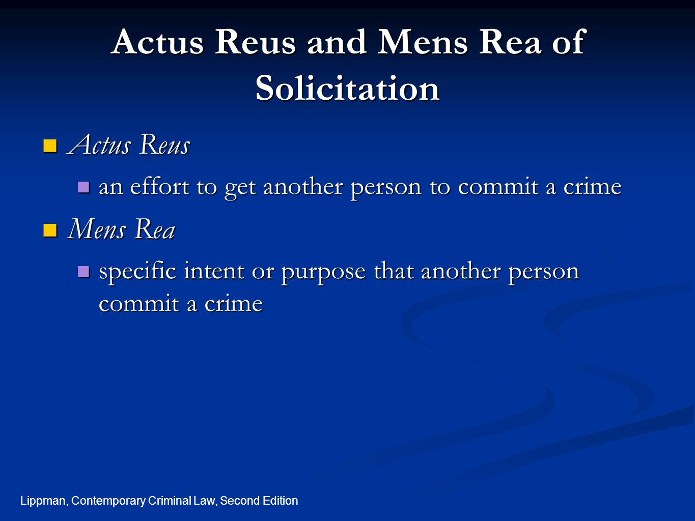 Actus Reus and Mens Rea of Solicitation