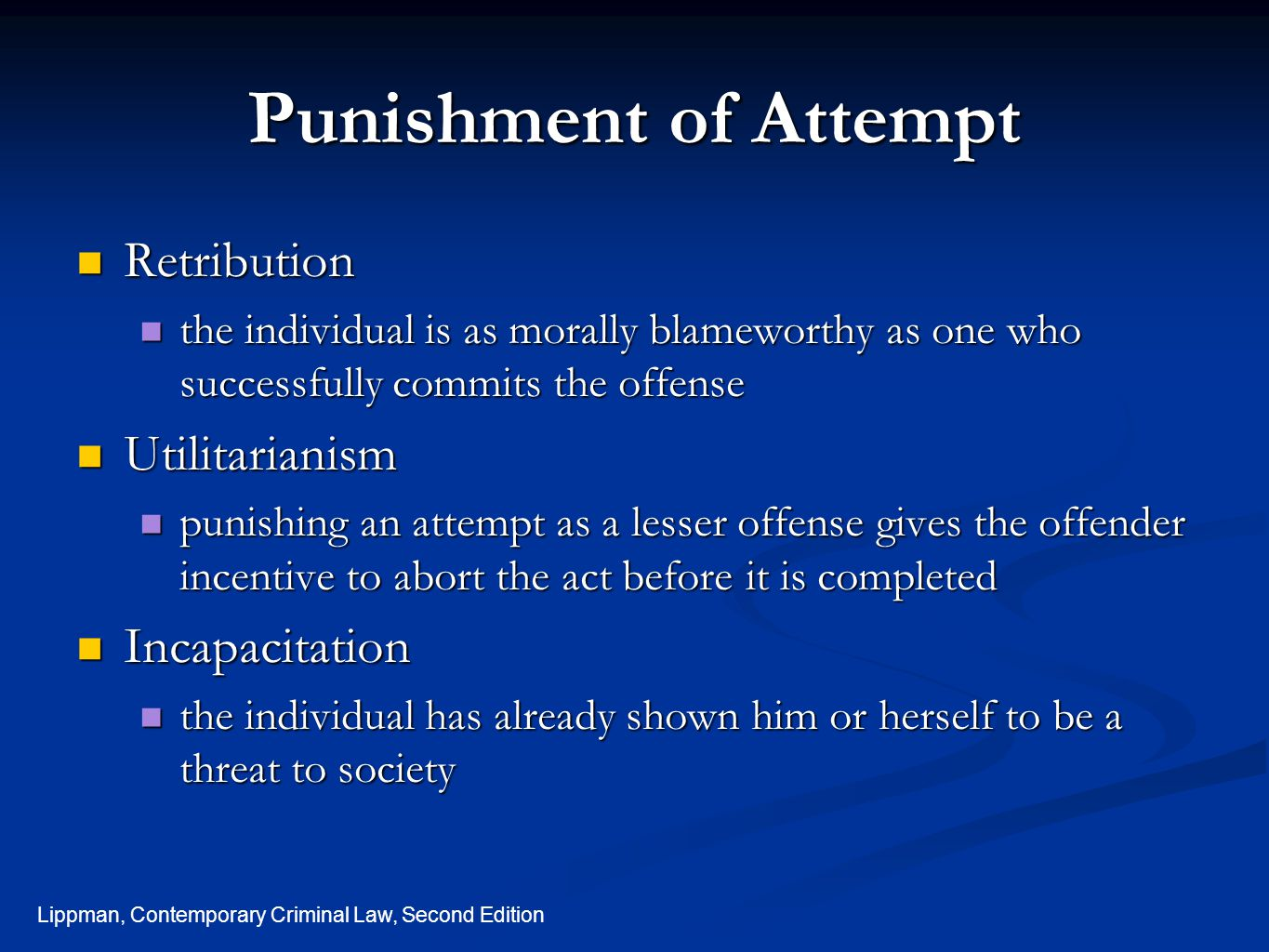Punishment of Attempt Retribution Utilitarianism Incapacitation