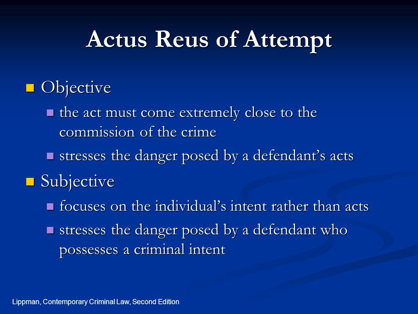 Actus Reus of Attempt Objective Subjective