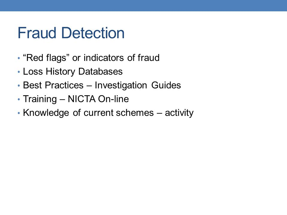 Fraud Detection Red flags or indicators of fraud