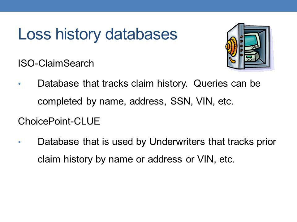 Loss history databases