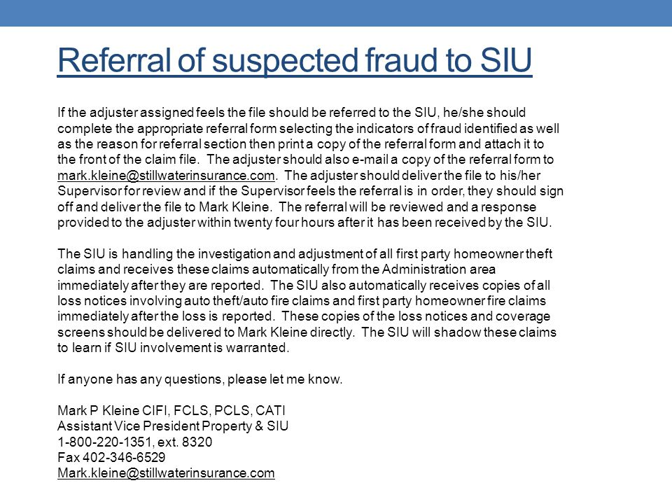 Referral of suspected fraud to SIU