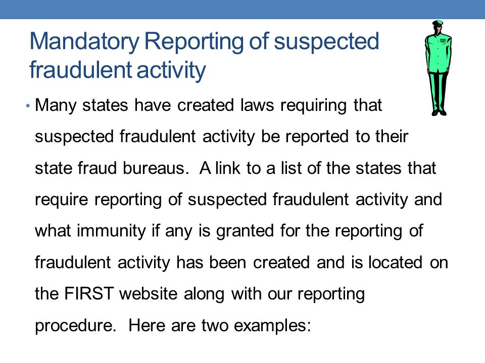 Mandatory Reporting of suspected fraudulent activity