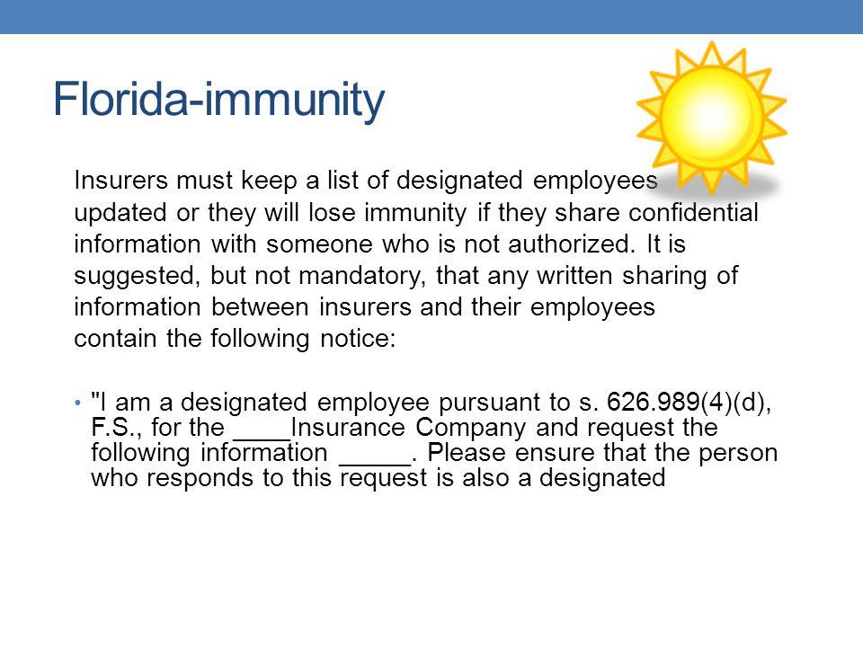 Florida-immunity Insurers must keep a list of designated employees