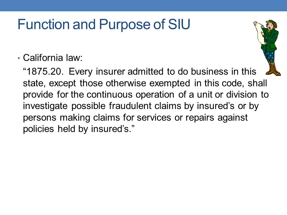 Function and Purpose of SIU