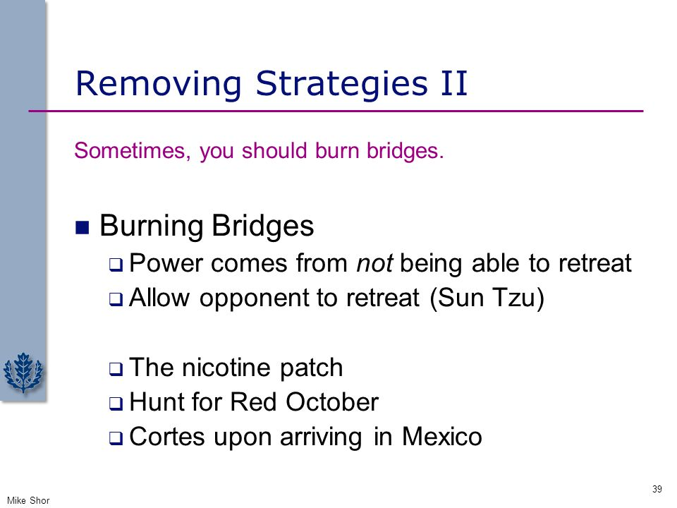 Removing Strategies II