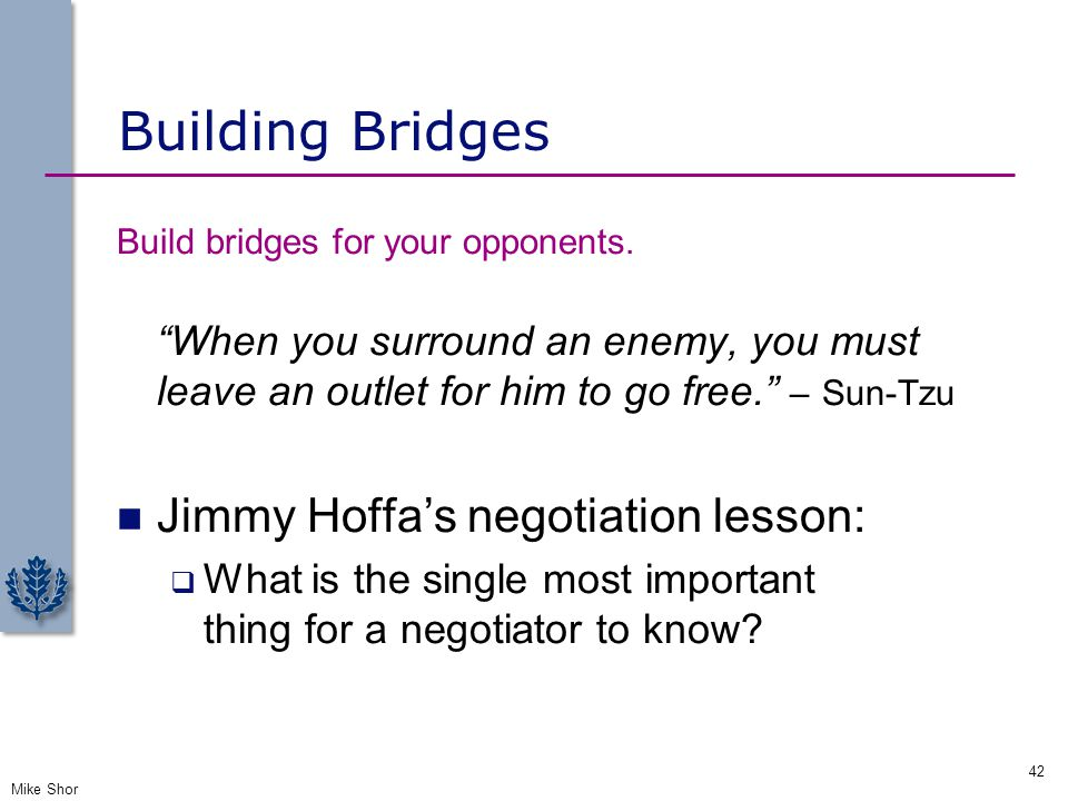 Building Bridges Jimmy Hoffa's negotiation lesson: