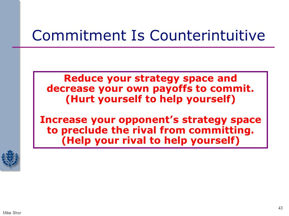Commitment Is Counterintuitive
