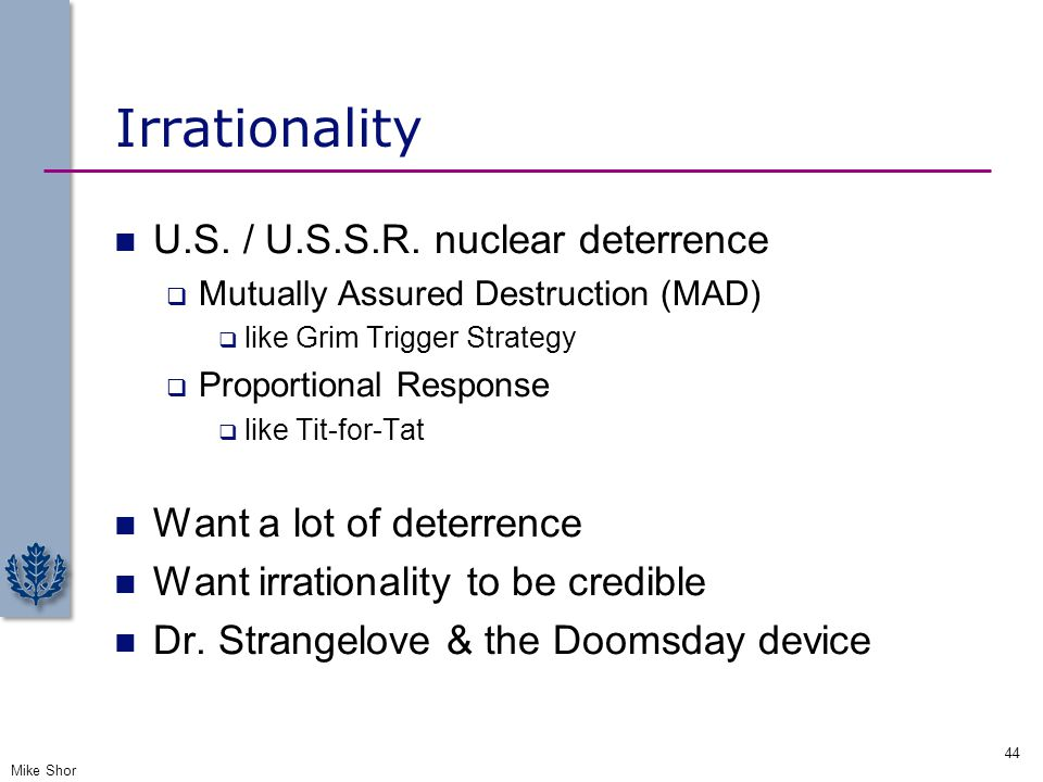 Irrationality U.S. / U.S.S.R. nuclear deterrence