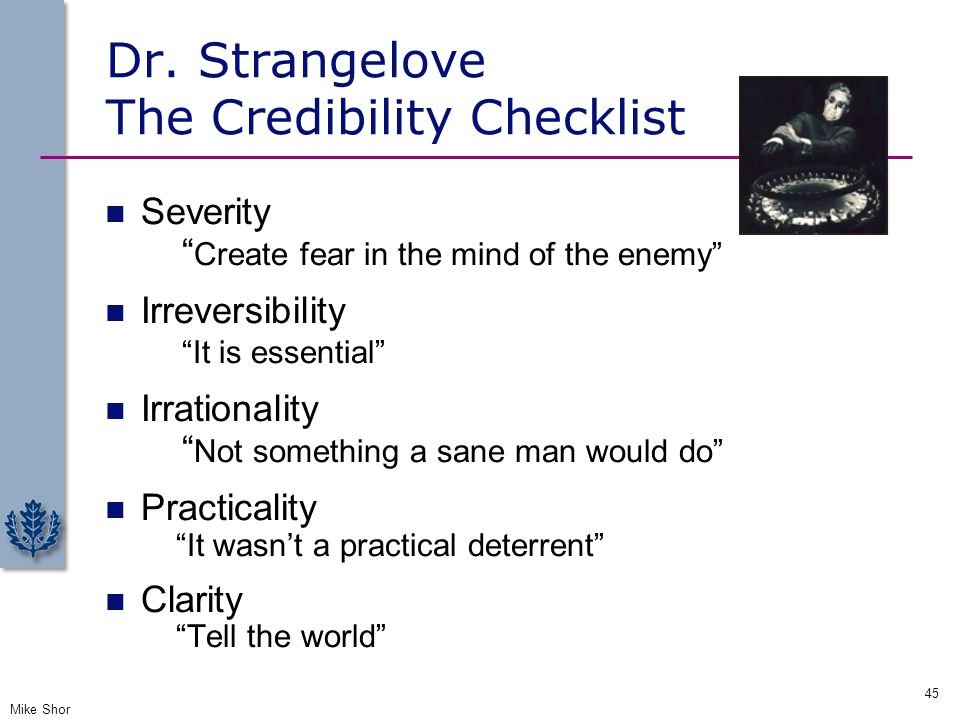 Dr. Strangelove The Credibility Checklist