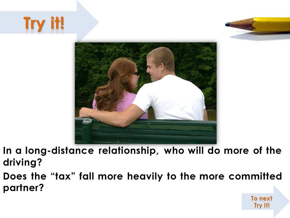 In a long-distance relationship, who will do more of the driving