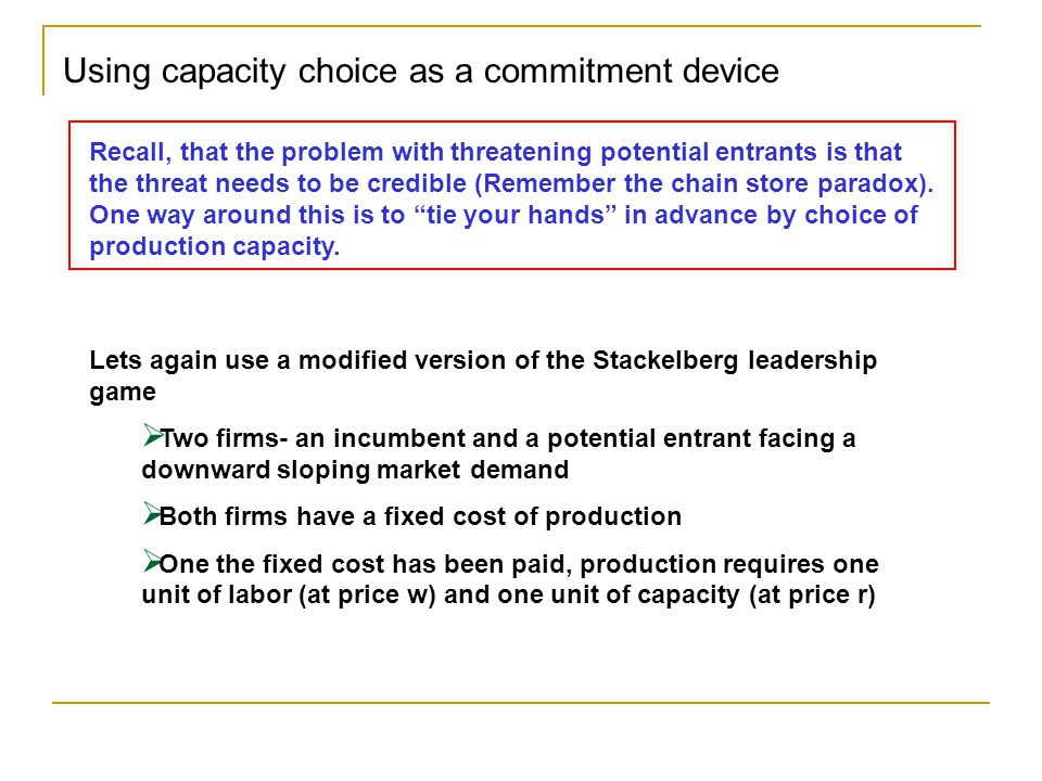 Using capacity choice as a commitment device