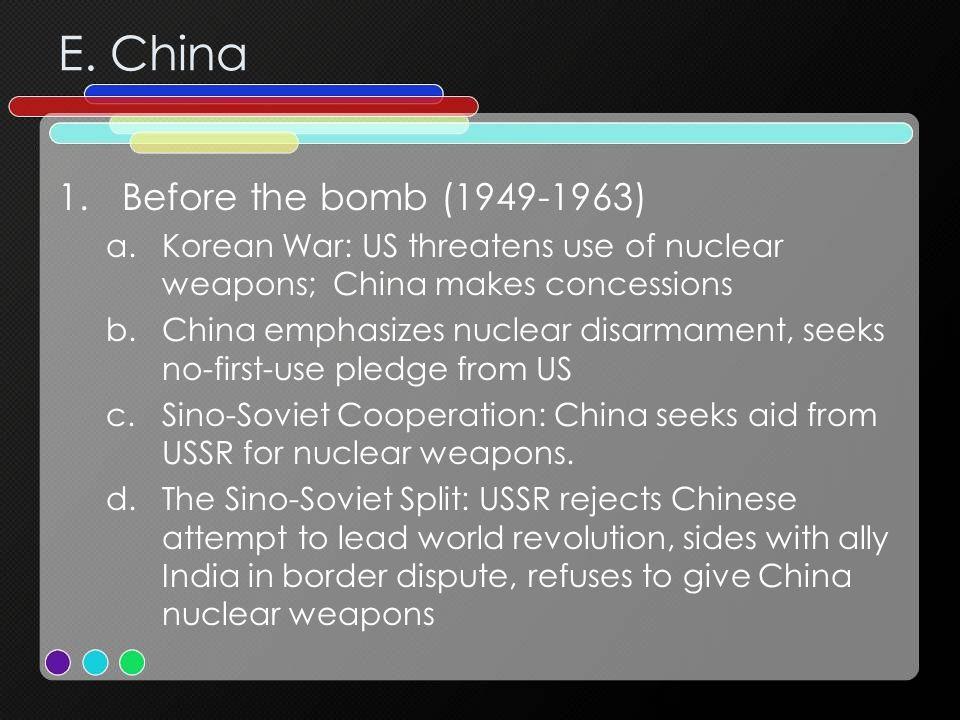 E. China Before the bomb (1949-1963)