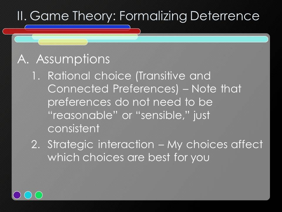 II. Game Theory: Formalizing Deterrence