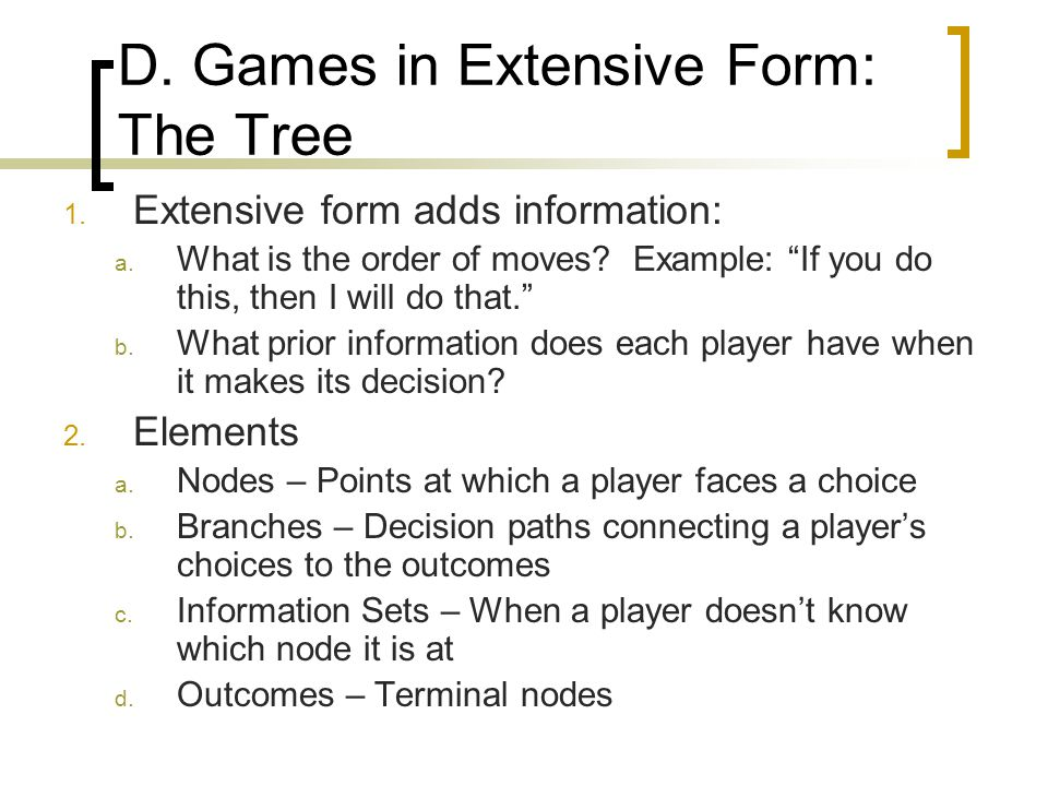 D. Games in Extensive Form: The Tree