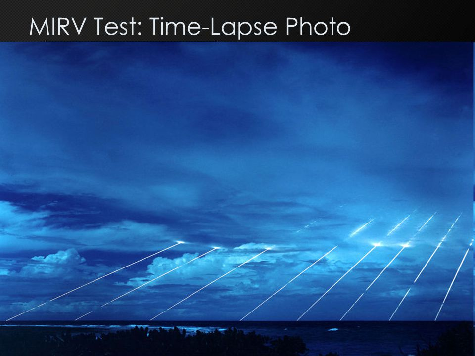 MIRV Test: Time-Lapse Photo