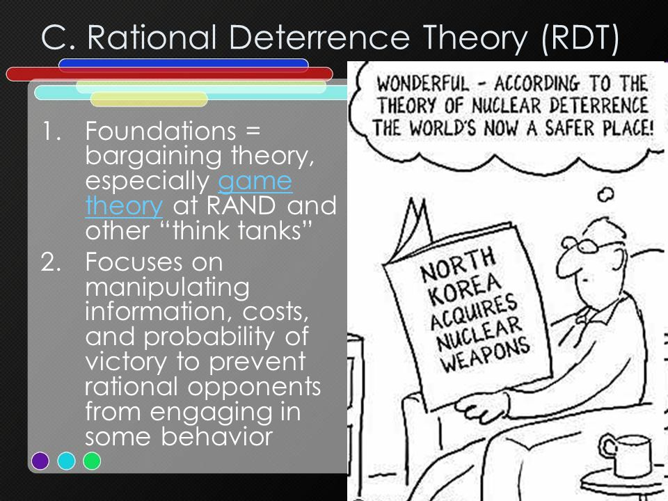C. Rational Deterrence Theory (RDT)