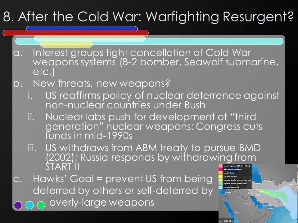 8. After the Cold War: Warfighting Resurgent