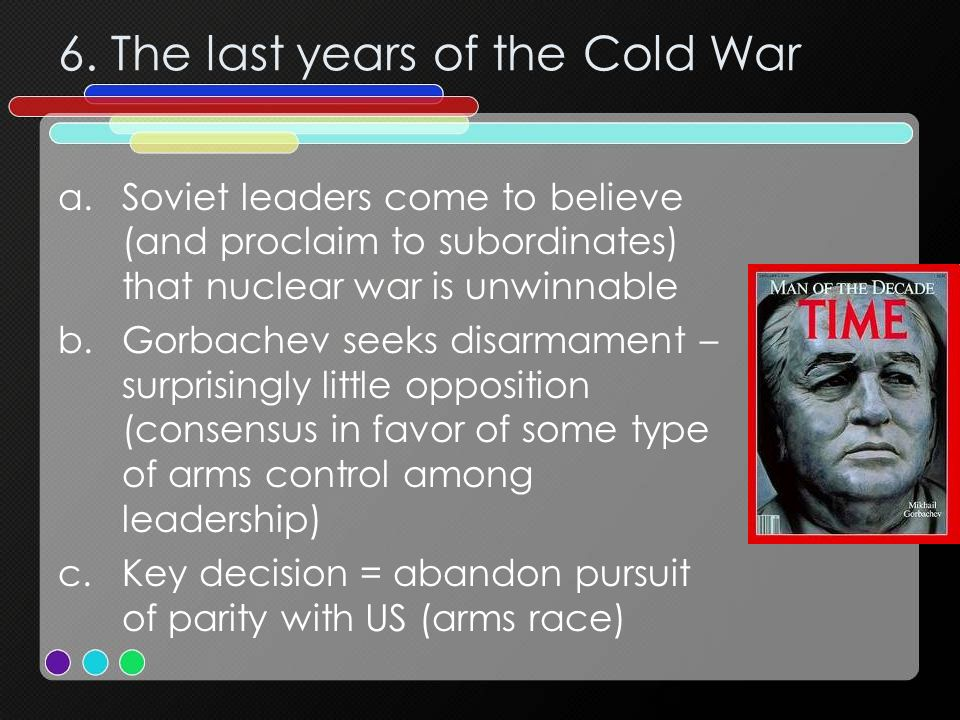 6. The last years of the Cold War
