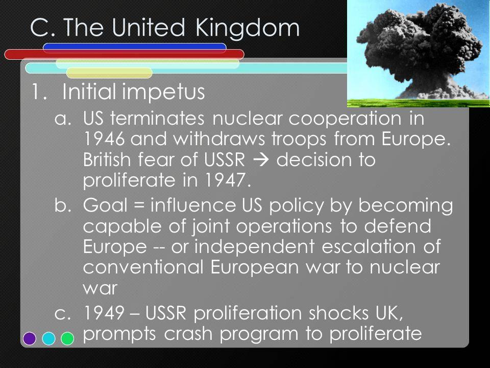 C. The United Kingdom Initial impetus