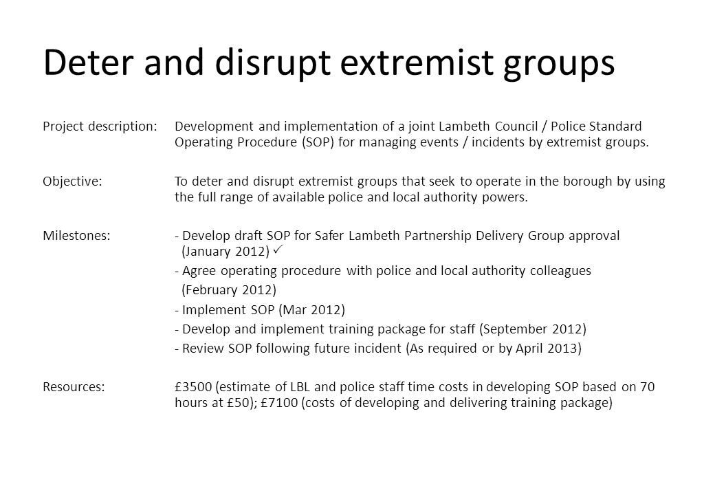 Deter and disrupt extremist groups