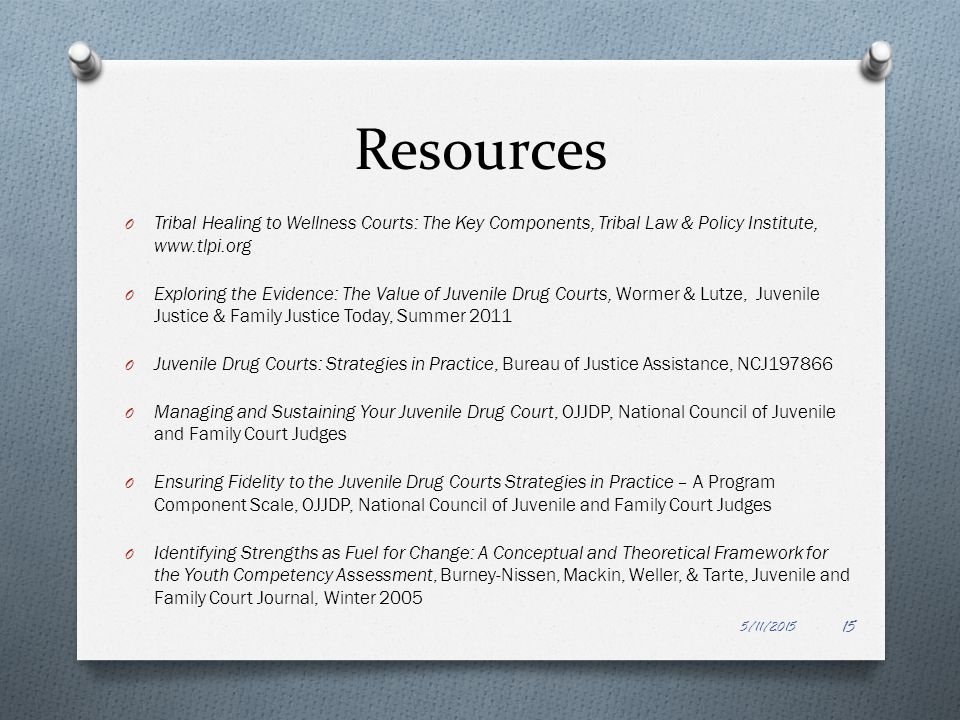 Resources Tribal Healing to Wellness Courts: The Key Components, Tribal Law & Policy Institute,