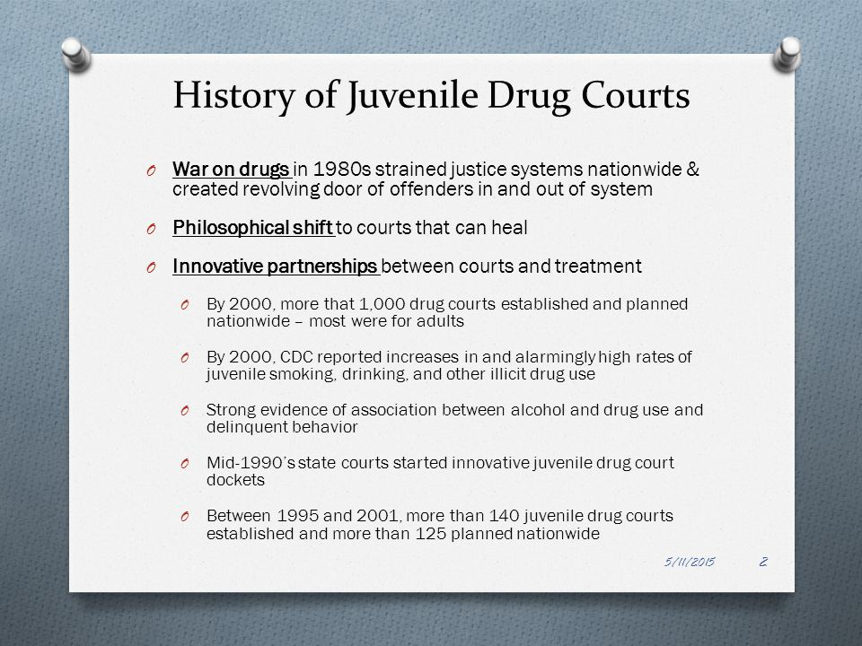History of Juvenile Drug Courts