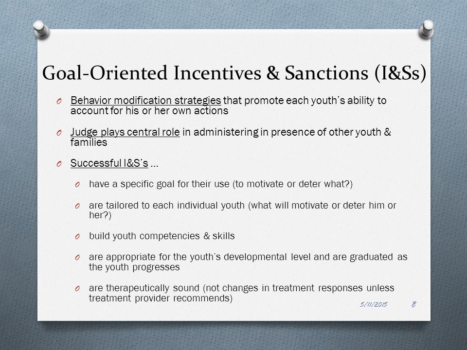 Goal-Oriented Incentives & Sanctions (I&Ss)