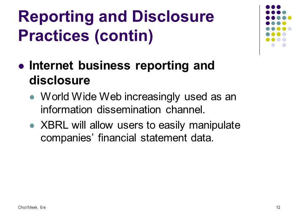 Reporting and Disclosure Practices (contin)