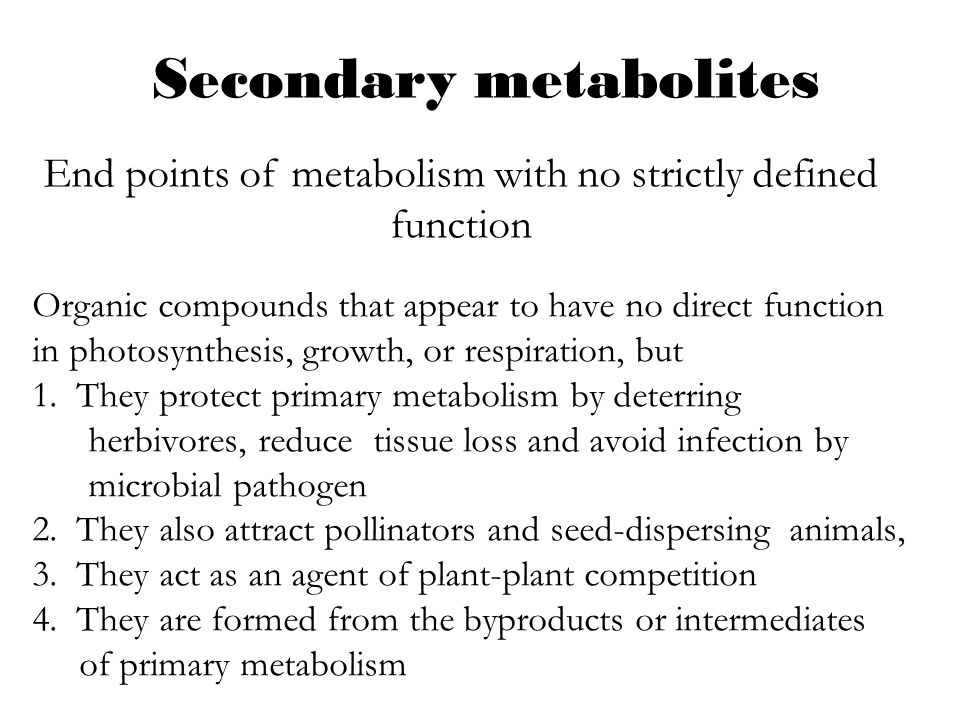 End points of metabolism with no strictly defined function