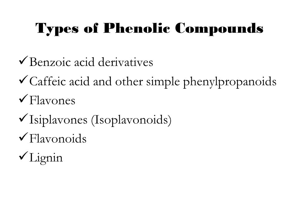 Types of Phenolic Compounds