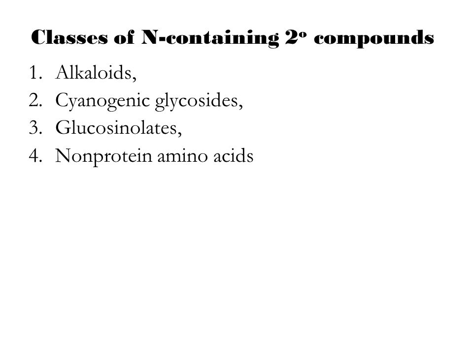 Classes of N-containing 2o compounds