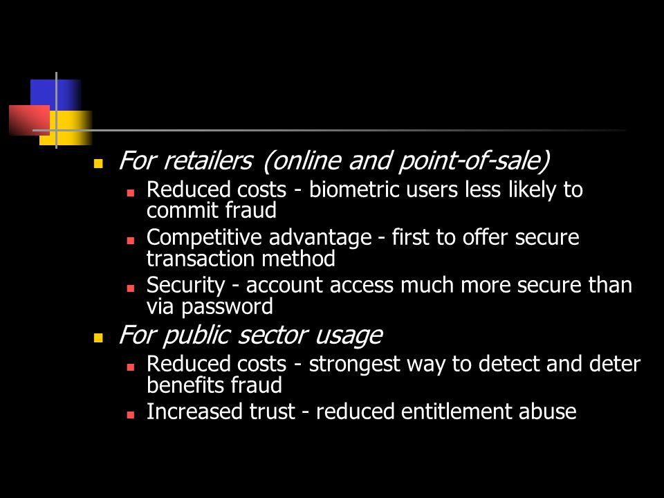 For retailers (online and point-of-sale)