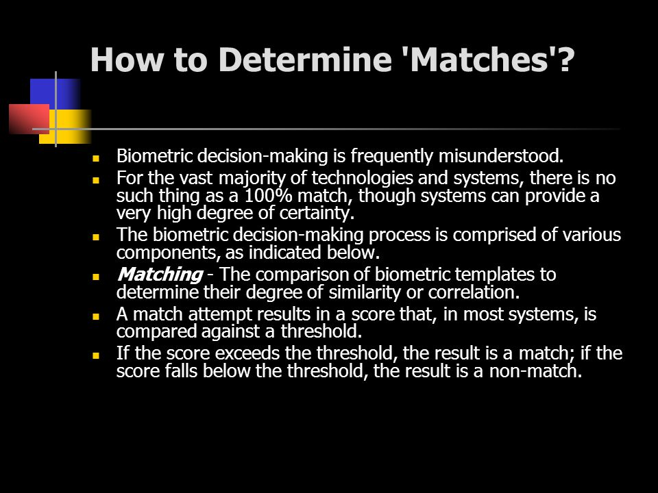 How to Determine Matches
