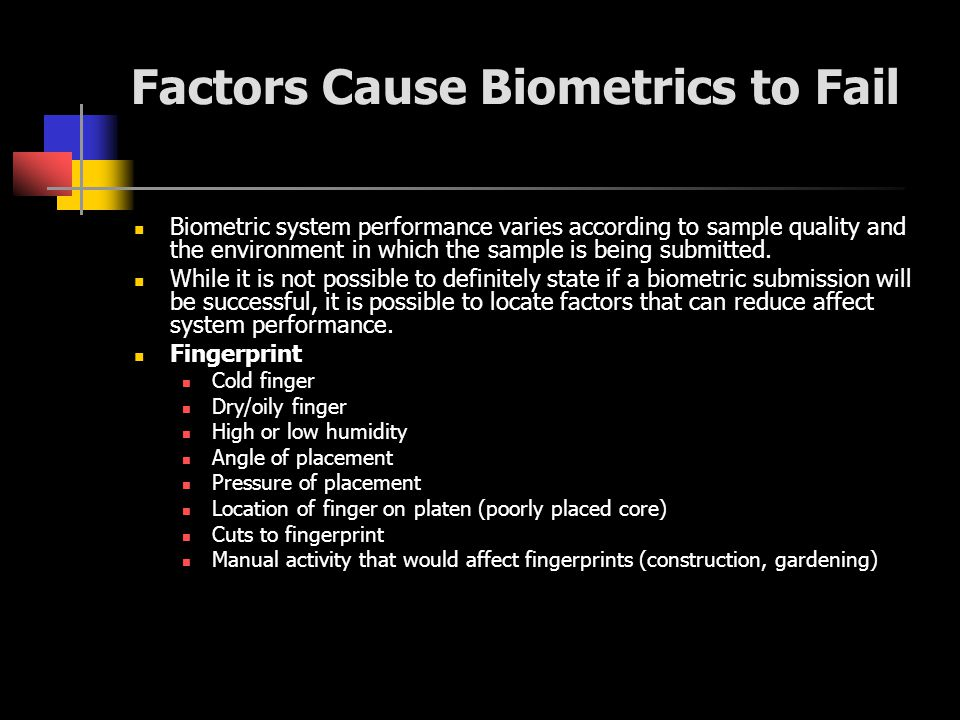 Factors Cause Biometrics to Fail