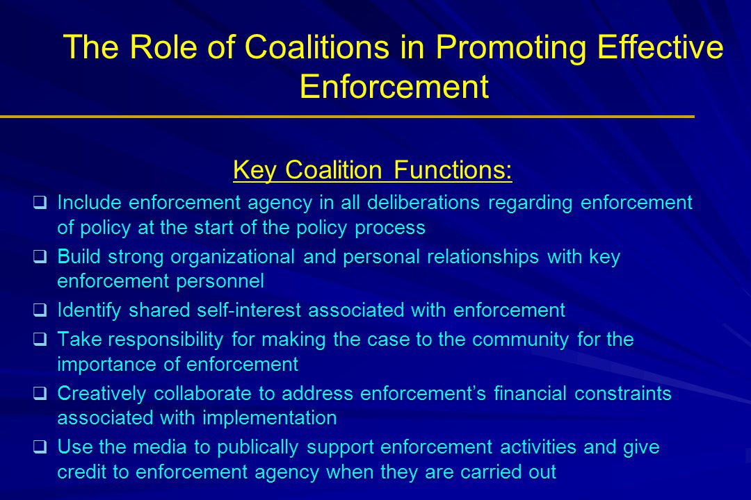 The Role of Coalitions in Promoting Effective Enforcement