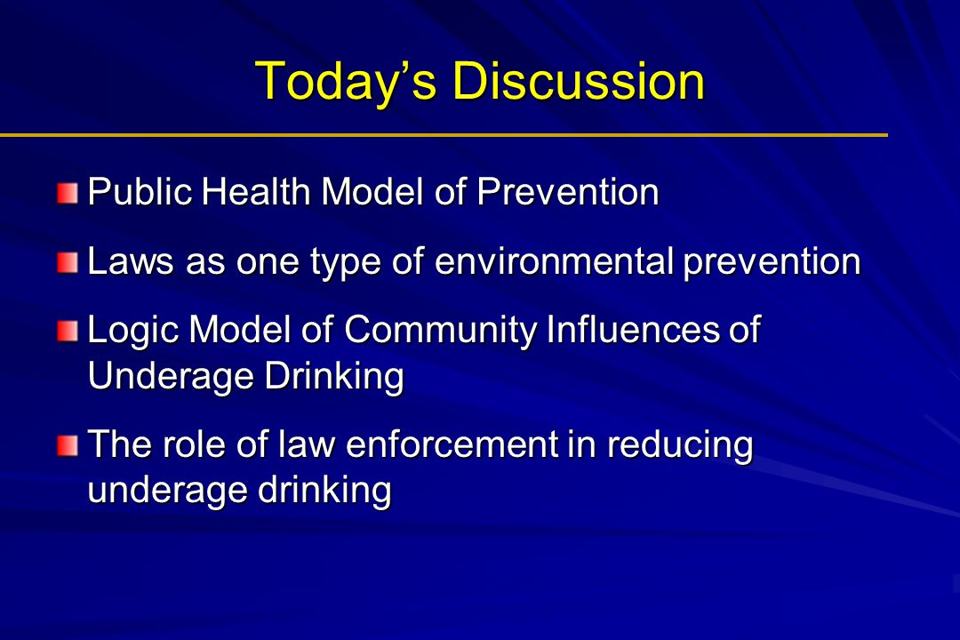 Today's Discussion Public Health Model of Prevention