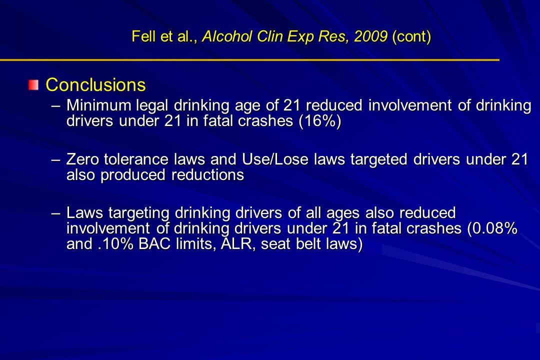 Fell et al., Alcohol Clin Exp Res, 2009 (cont)