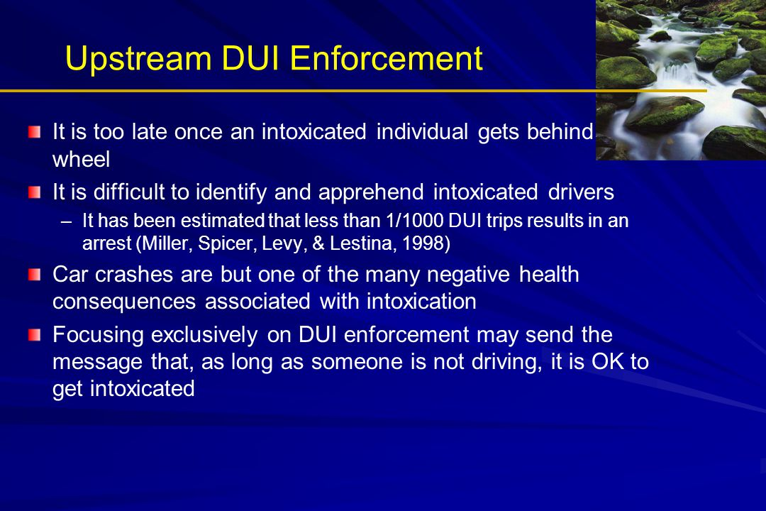 Upstream DUI Enforcement