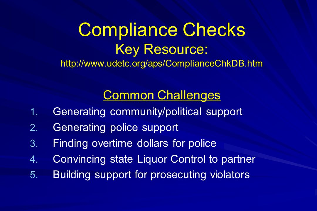 Compliance Checks Key Resource: http://www. udetc