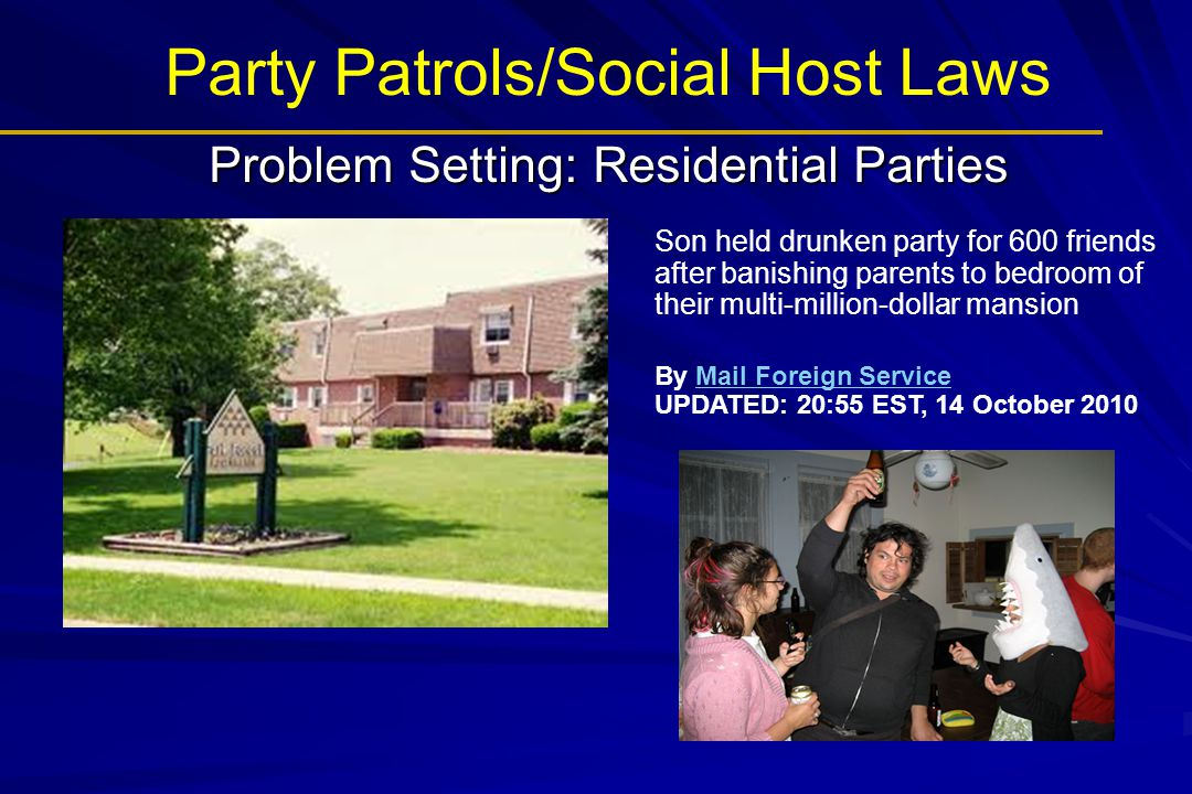 Problem Setting: Residential Parties