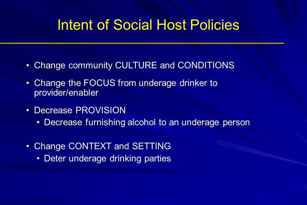 Intent of Social Host Policies