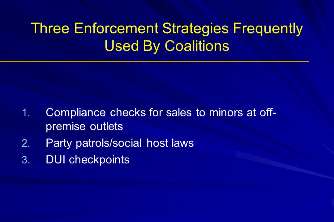 Three Enforcement Strategies Frequently Used By Coalitions