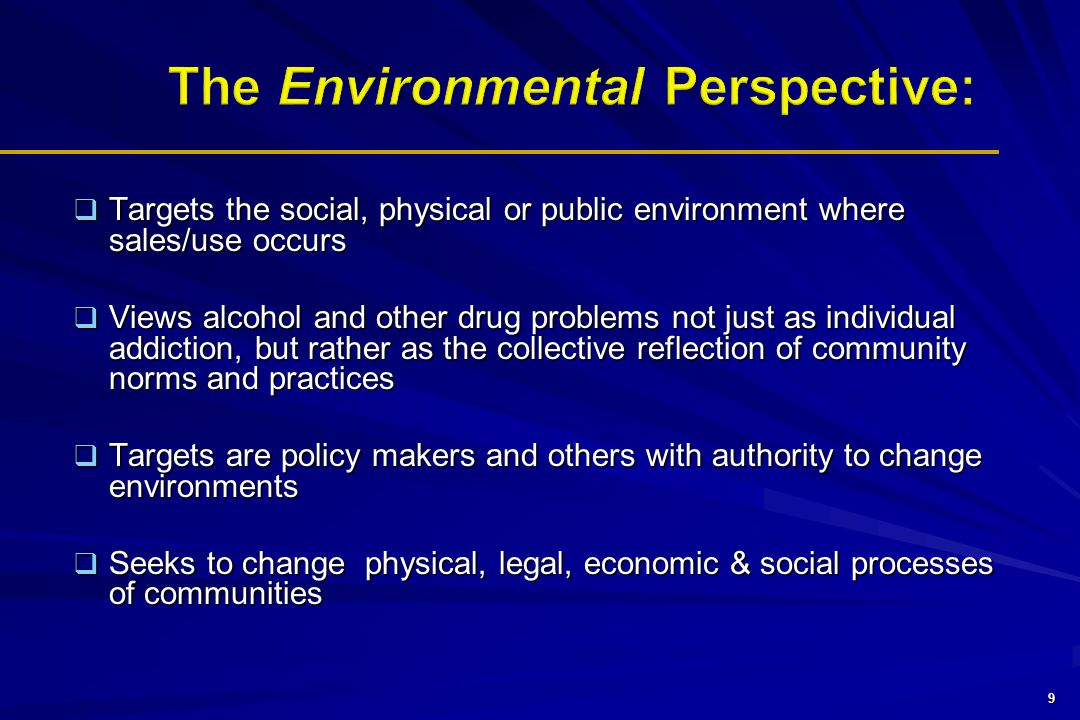 The Environmental Perspective: