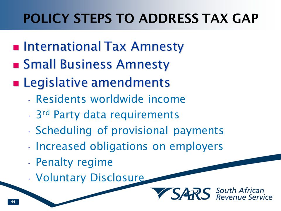 POLICY STEPS TO ADDRESS TAX GAP